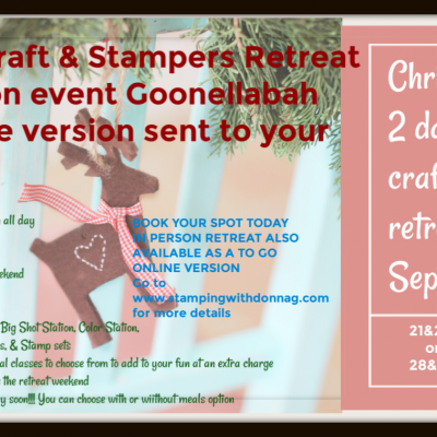 2 Day Christmas Craft & Stamping Retreat